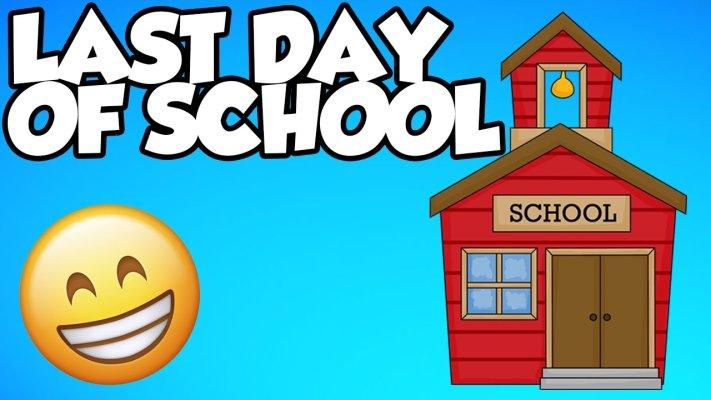 Last Day of School (K-8th)