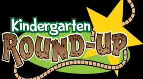 Kinder Round-Up- For new incoming Kindergarten
